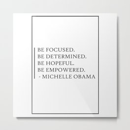 Michelle Obama Be Focused 401 Watercolor Map Yoga Metal Print