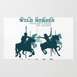 wild horses couldn't tear us apart Rug