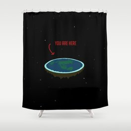 "Flat Earth - ""You Are Here"" Shower Curtain"