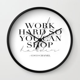 Work Hard So You Can Shop Harder,Gift For Her,Women Gift,Girly Print,Girls Room Decor,Fashion Print Wall Clock
