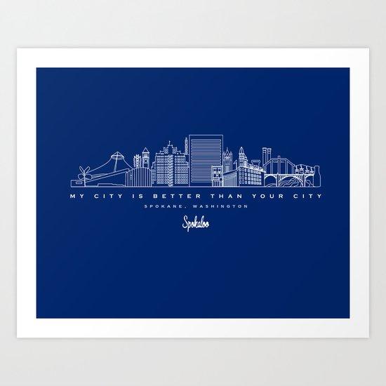 My City is Better Than Your City - Spokane, WA Art Print