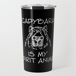 Capybara Is My Spirit Animal Travel Mug