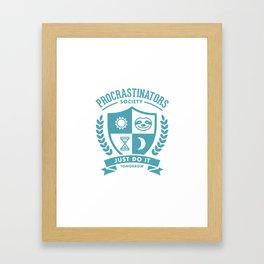 Procrastinators Society Framed Art Print