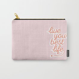 Live Your Best Life Quote Carry-All Pouch