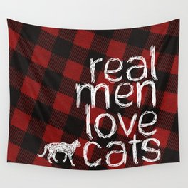 Real Men Love Cats Wall Tapestry