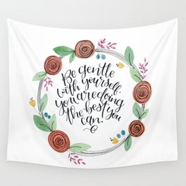Gentle with yourself floral wreath Wall Tapestry