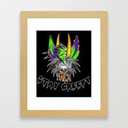Stay Creepy Framed Art Print