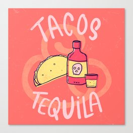 Tacos & Tequila Canvas Print