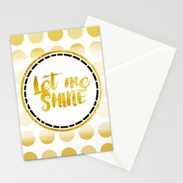 Let Me Shine Stationery Cards