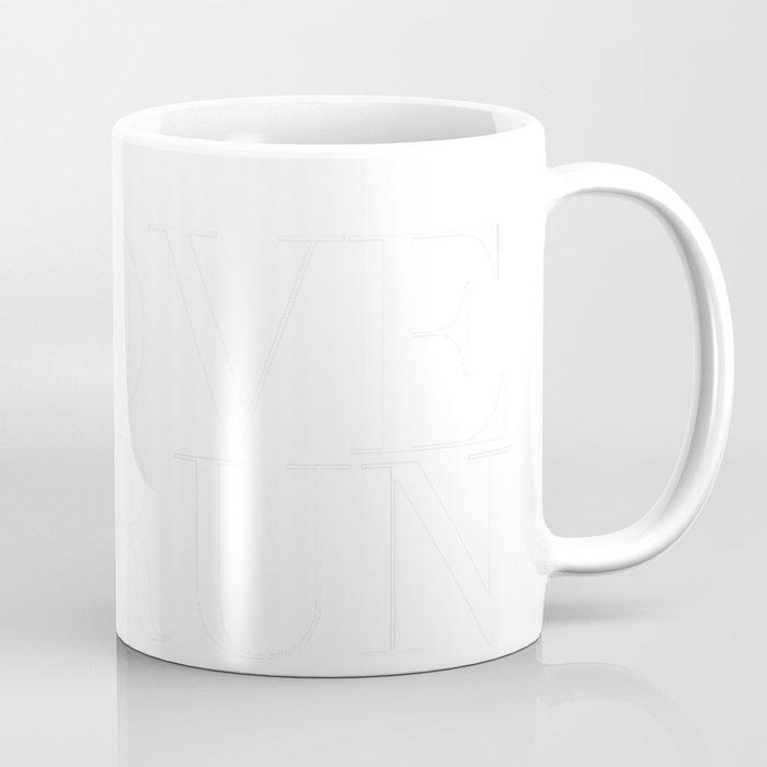 I Love to Run in White Coffee Mug