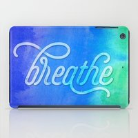 breathe iPad Cases featuring Breathe by Noonday Design