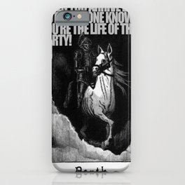 Hold my Steed... iPhone Case