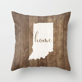 Indiana is Home - White on Wood Throw Pillow