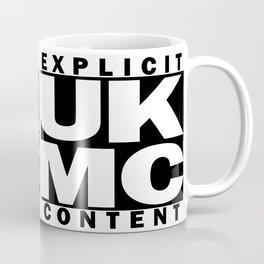UK MC Explicit Content Coffee Mug