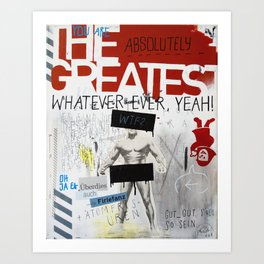 Greatest Whatever Art Print