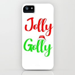 Jolly By Golly Red Green Holiday Season Gift iPhone Case