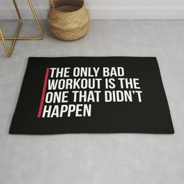 The Only Bad Workout Gym Quote Rug