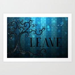 LEAVE - Winter Cyan Art Print