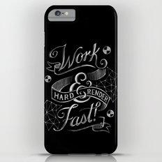 Work Hard & Render Fast! Slim Case iPhone 6 Plus