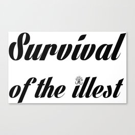 "Barbarica ""Survival of the illest"" (white) Canvas Print"