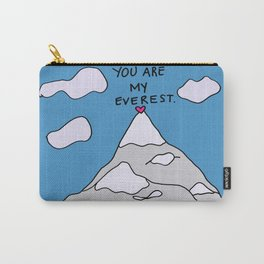 You Are My Everest Carry-All Pouch