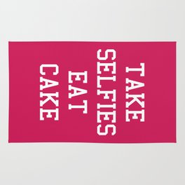 Take Selfies, Eat Cake Funny Quote Rug