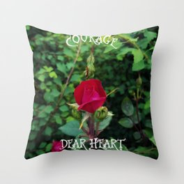 Courage, dear heart, C.S. Lewis quote in rosebud garden setting Throw Pillow