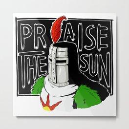 Praise The Sun Metal Print