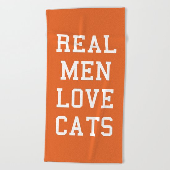 Real Men Love Cats Funny Quote Beach Towel