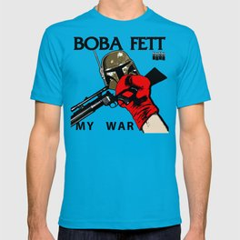 Boba Fett My War T-shirt