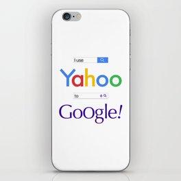 I use Yahoo to Google iPhone Skin