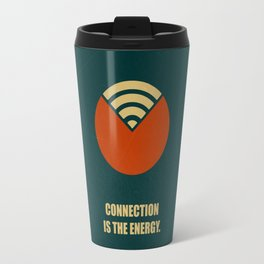 Lab No. 4 - Connection Is The Energy Corporate Start-Up Quotes Poster Travel Mug
