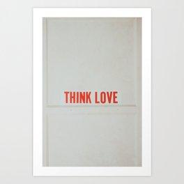 think love Art Print