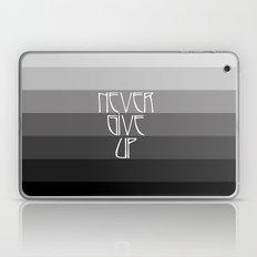 NEVER GIVE UP (Grey/Black) Laptop & iPad Skin