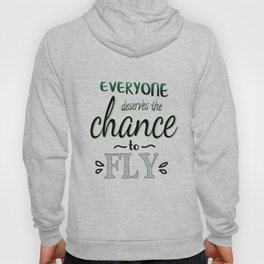 Everyone Deserves The Chance To Fly | Defying Gravity Hoody