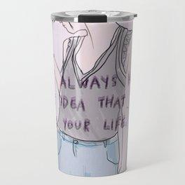 wasted life Travel Mug