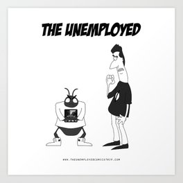 The Unemployed - Sam&Yoko Art Print