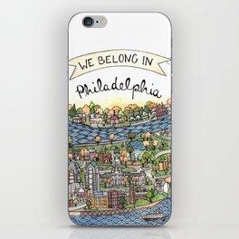 We Belong in Philadelphia! iPhone Skin