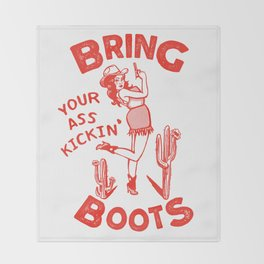 Bring Your Ass Kicking Boots! Cute & Cool Retro Cowgirl Design Throw Blanket