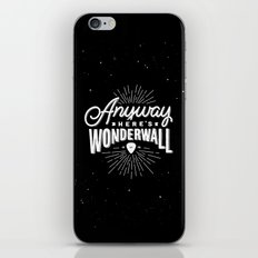 Anyway Here's Wonderwall iPhone & iPod Skin