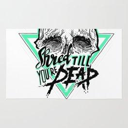 Shred Till You're Dead Rug