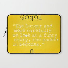 Nikolai Gogol quote Laptop Sleeve