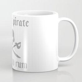 Instant pirate just add rum Coffee Mug