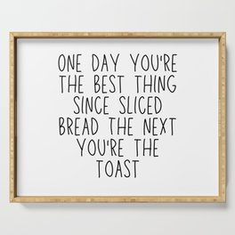Best thing since sliced bread Funny Quotes Mug Serving Tray