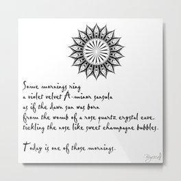 A Morning Poem Metal Print