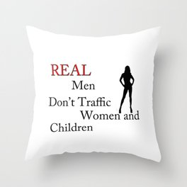 Real Men Don't Traffic Throw Pillow