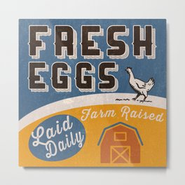 Fresh Eggs Farm Raised Laid Daily Retro Sign Metal Print