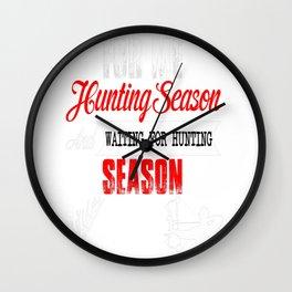 HUNTING SEASON AND WAITING FOR HUNTING SEASON Wall Clock