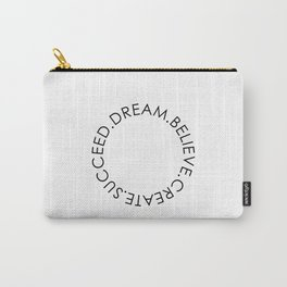 Dream Believe Create Succeed Pt 2 Carry-All Pouch