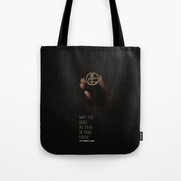 May the odds be ever in your favor Tote Bag